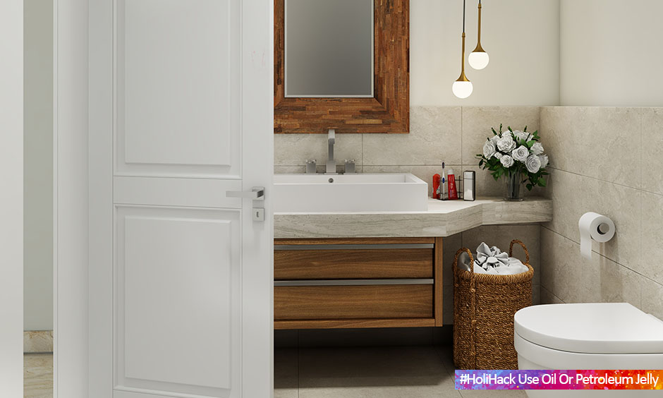 Protect bathroom door knob and fixture from Holi colours by applying mustard oil.